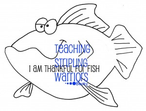 I am thankful for fish WM