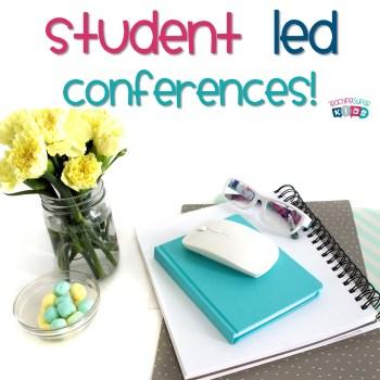 Student Led Conferences