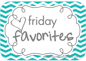 Friday Favorites back to school
