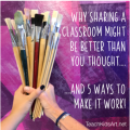 Why Sharing a Classroom Might Be Better Than You Thought.... and 5 Ways to Make It Work
