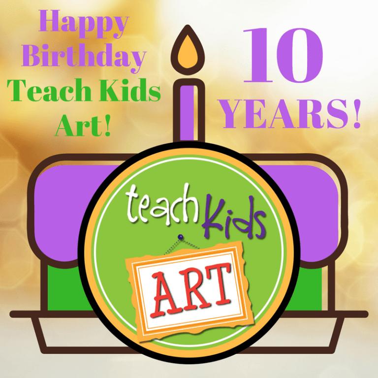 Happy Birthday Teach Kids Art