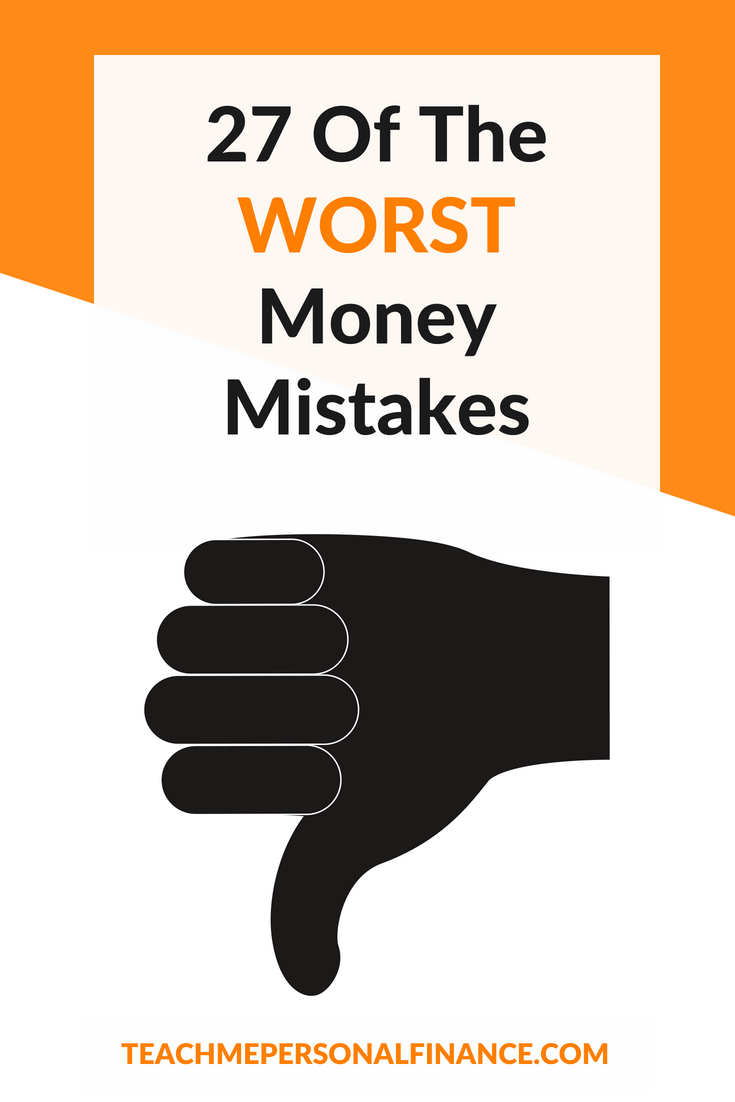 We all make mistakes, it's human nature. But some basic financial pitfalls can be avoided with just a little foresight. To shine a light on some of the most common missteps, I've created this list of the worst money mistakes you can make, along with recommendations for what to do instead.