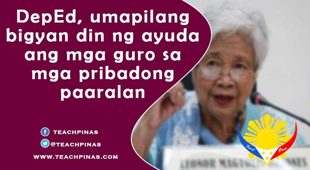 DepEd, umapilang bigyan din ng ayuda ang mga guro sa mga pribadong paaralan