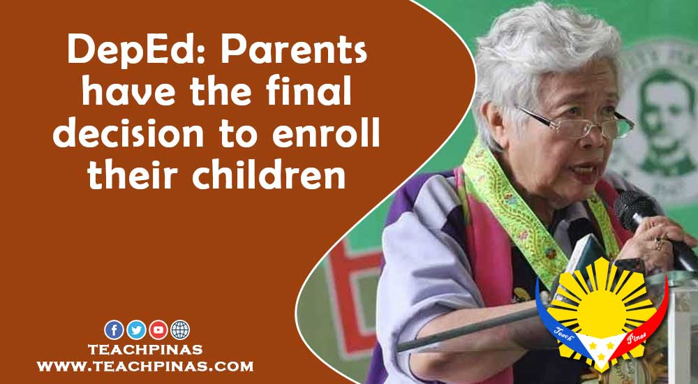 DepEd Parents have the final decision to enroll their children