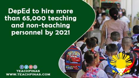 DepEd to hire more thatn 65,000 teaching and non-teaching personnel by 2021