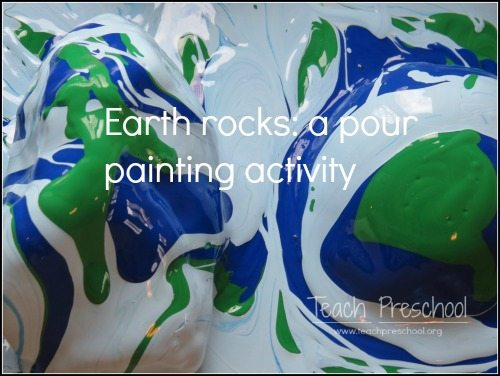 Our Earth rocks: a pour painting activity