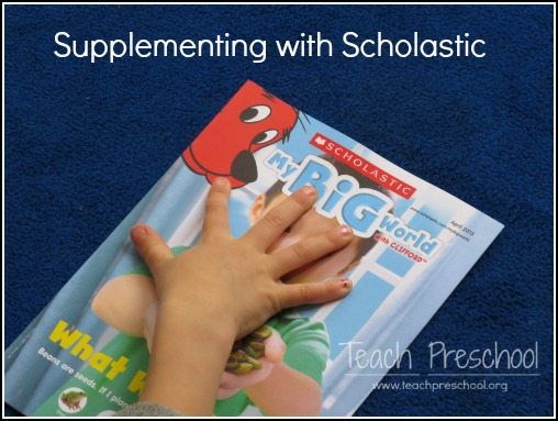 Supplementing the preschool curriculum with My Big World from Scholastic
