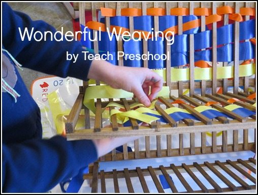 Wonderful weaving tool and process for preschool