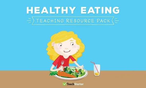 hight resolution of Healthy Eating Teaching Resource Pack Teaching Resource Pack   Teach Starter