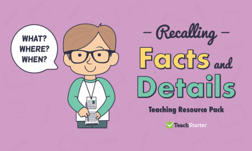 small resolution of Comprehension Strategy Teaching Resource Pack - Recalling Facts and Details  Teaching Resource Pack   Teach Starter
