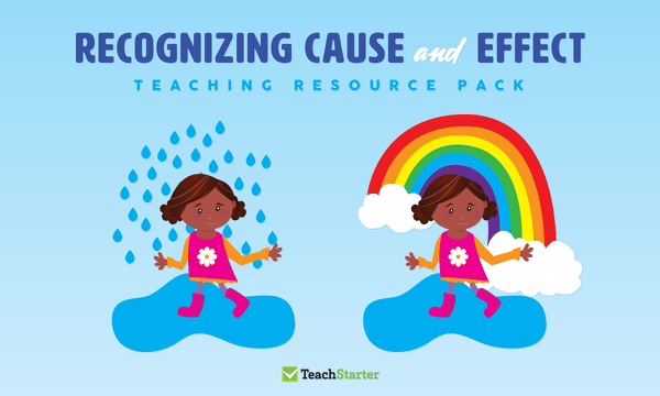 hight resolution of Comprehension Strategy Teaching Resource Pack - Recognizing Cause and Effect  Teaching Resource Pack   Teach Starter