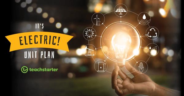 medium resolution of It's Electric! Unit Plan Unit Plan   Teach Starter