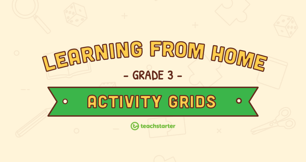 hight resolution of Grade 3 – Week 4 Learning from Home Activity Grids Teaching Resource    Teach Starter