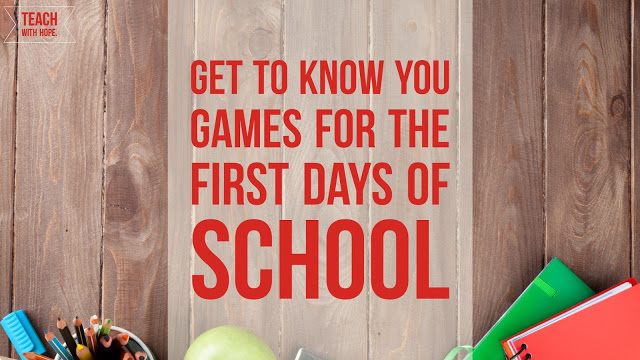 Get to Know You Games for the First Weeks of School!