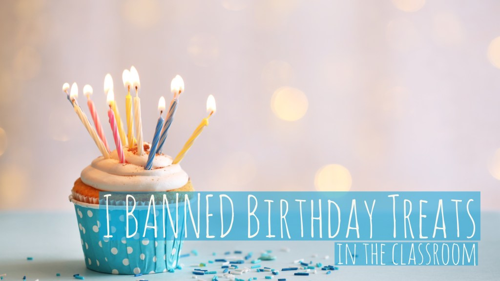 I BANNED Birthday Treats