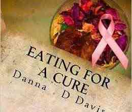 Photo of A Must Read Book On Eating for a Cure