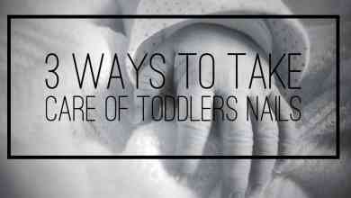 Photo of 3 Ways to Take Care of Toddlers Nails