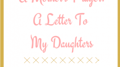 Photo of A Mother's Prayer: A Letter To My Daughters