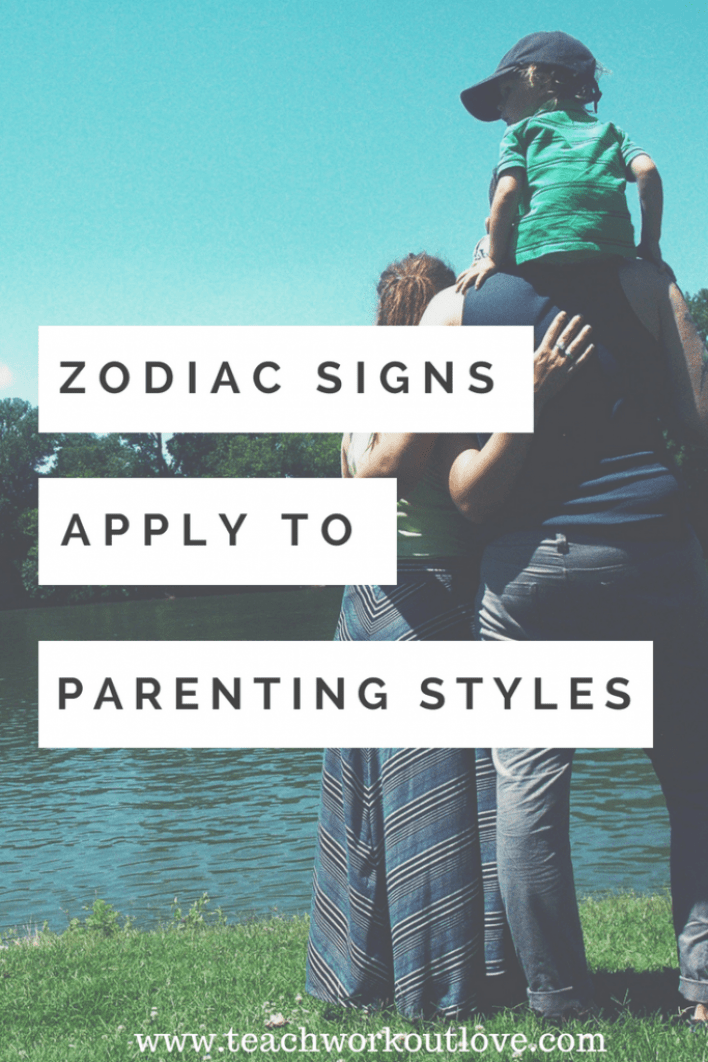 parents-with-kid-zodiac-signs-apply-to-parenting-teachworkoutlove.com