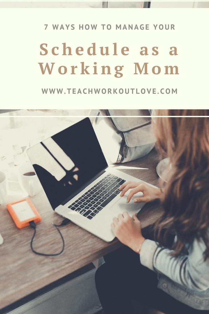 working-mom-managing-her-time-teachworkoutlove.com