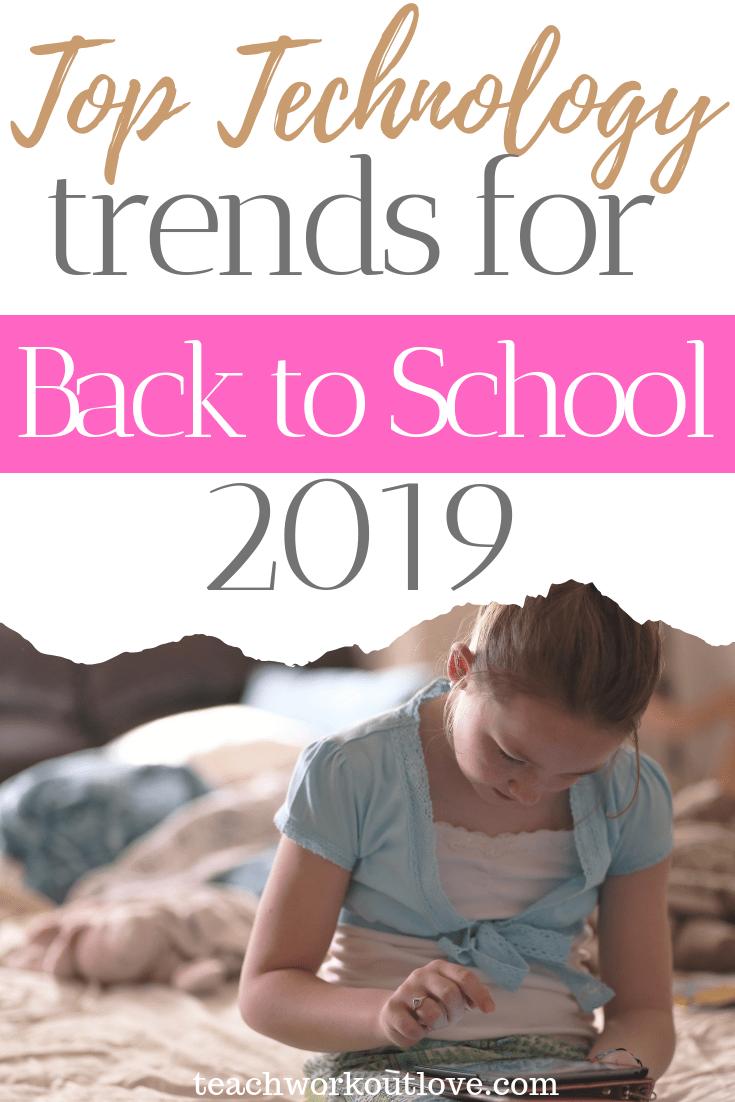 top-technology-trends-for-back-to-school-teachworkoutlove.com-TWL-Working-Moms