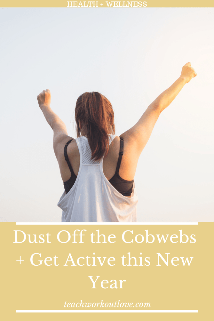 get-active-this-new-year-teachworkoutlove.com