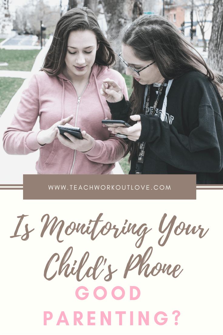 monitoring-your-child's-phone-teachworkoutlove.com