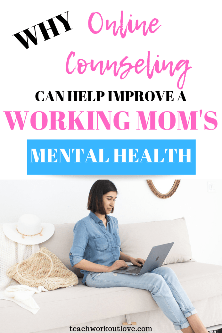 online-counseling-for-working-moms-teachworkoutlove.com