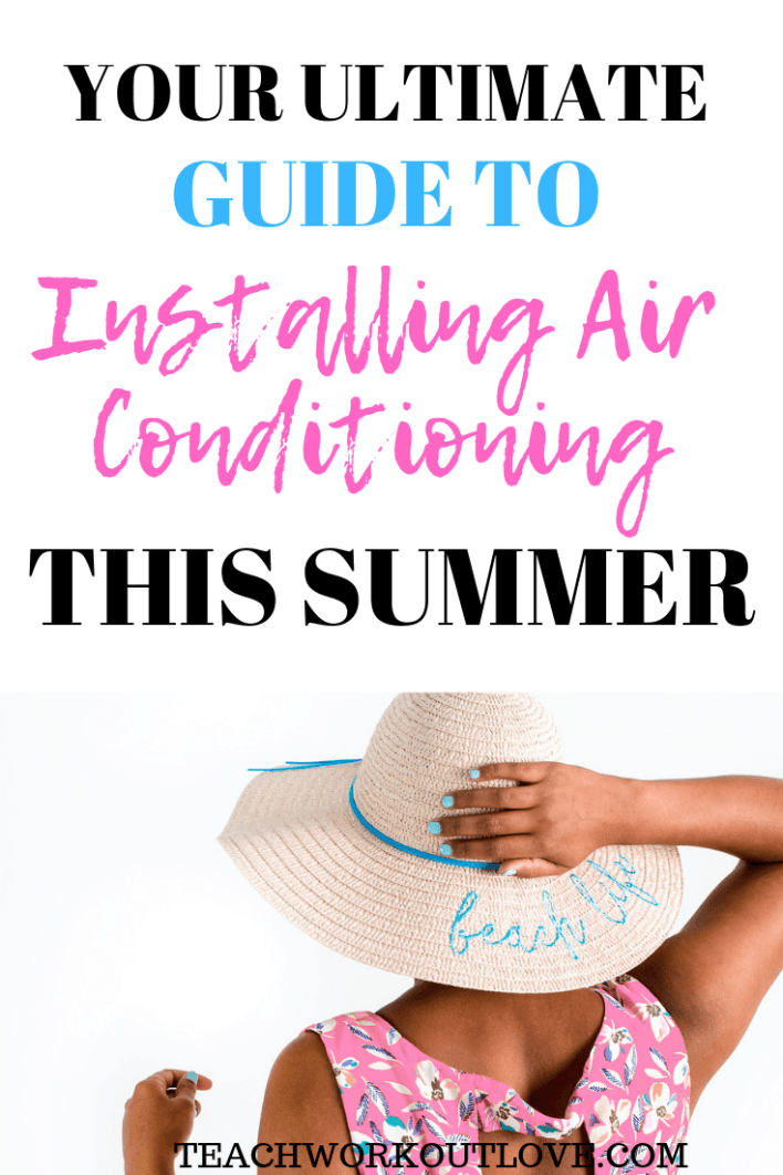 installing-air-conditioning-teachworkoutlove.com-twl-working-mom