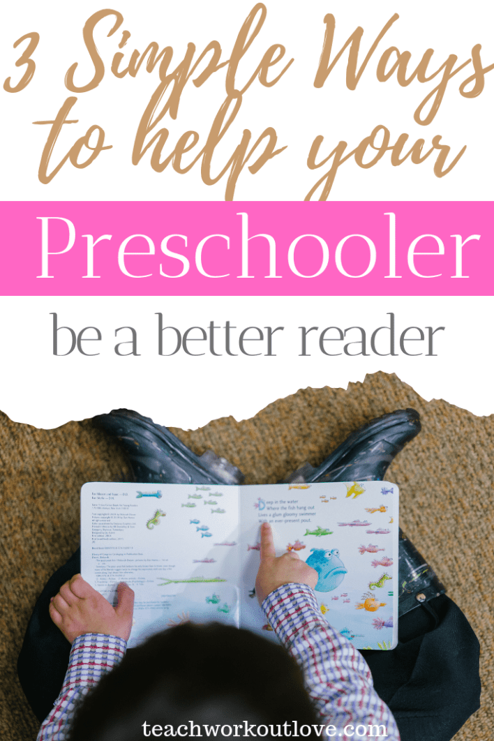 3-simple-ways-to-help-your-preschooler-be-a-better-reader-teachworkoutlove.com-TWL-Working-Moms