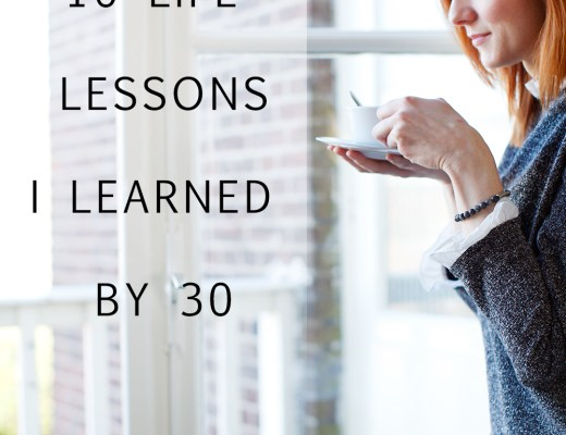 10 Life Lessons I learned by 30