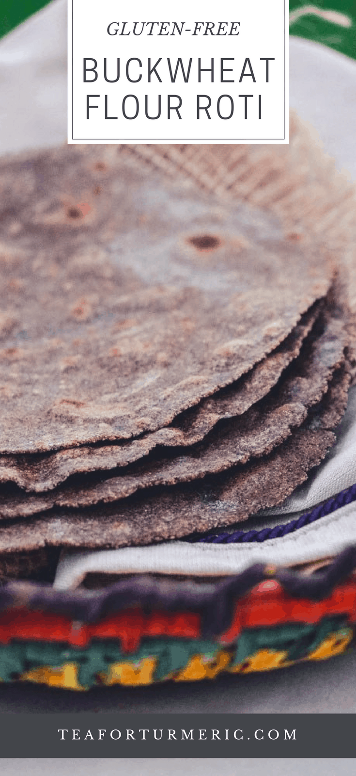 Buckwheat rotis are nutritious, gluten-free and surprisingly pliable. They offer a distinct robust taste and complement many curries very well. They can also be eaten alone or with jam, honey, or anything else roti can be eaten with. #glutenfreeroti