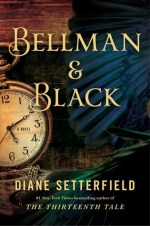 Review: Bellman & Black: A Ghost Story, Diane Setterfield