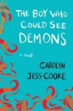Review: The Boy Who Could See Demons, Carolyn Jess-Cooke