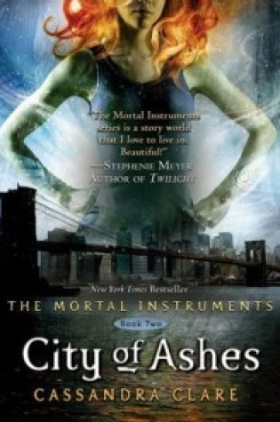 Review: City of Ashes, Cassandra Clare