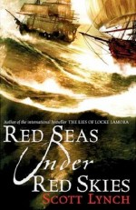 Review: Red Seas Under Red Skies, Scott Lynch
