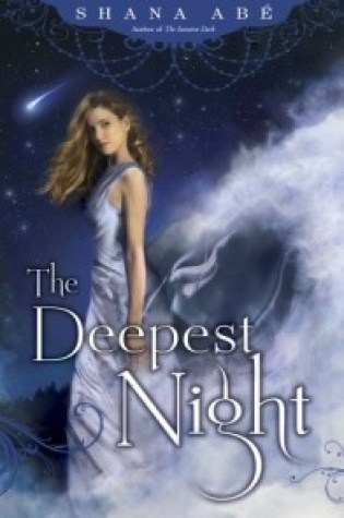 Review: The Deepest Night, Shana Abe