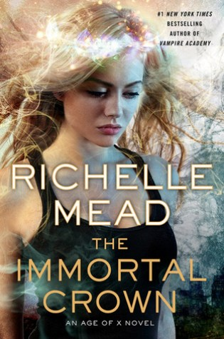 Review: Immortal Crown, Richelle Mead