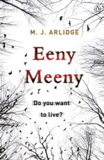 Review: Eeny Meeny by M.J. Arlidge