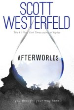 Review: Afterworlds, Scott Westerfeld