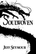 Review: Soulwoven, Jeff Seymour