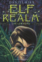 Review: The Low Road, Daniel Kirk
