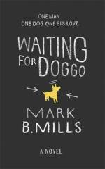 Review: Waiting For Doggo, Mark Mills