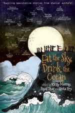 Review: Eat the Sky, Drink the Ocean, Kirsty Murray