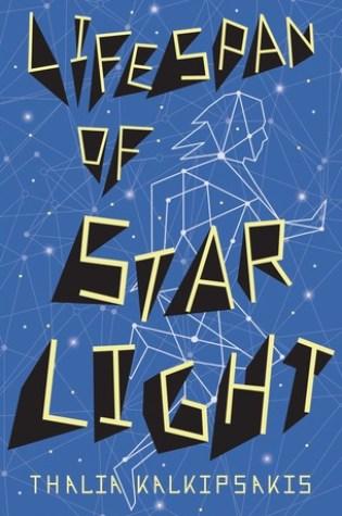 Review: Lifespan of Starlight, Thalia Kalkipsakis