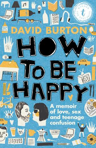 Afbeeldingsresultaat voor how to be happy david burton