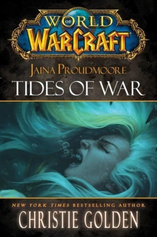 Review: Jaina Proudmoore: Tides of War, Christie Golden