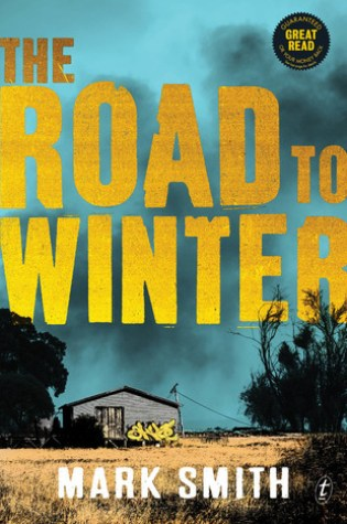 Review: The Road to Winter, Mark Smith