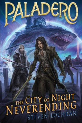 Review: Paladero: City of Night Neverending, Steven Lochran