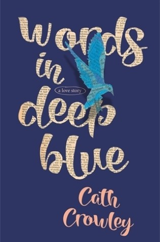 Review: Words in Deep Blue, Cath Crowley